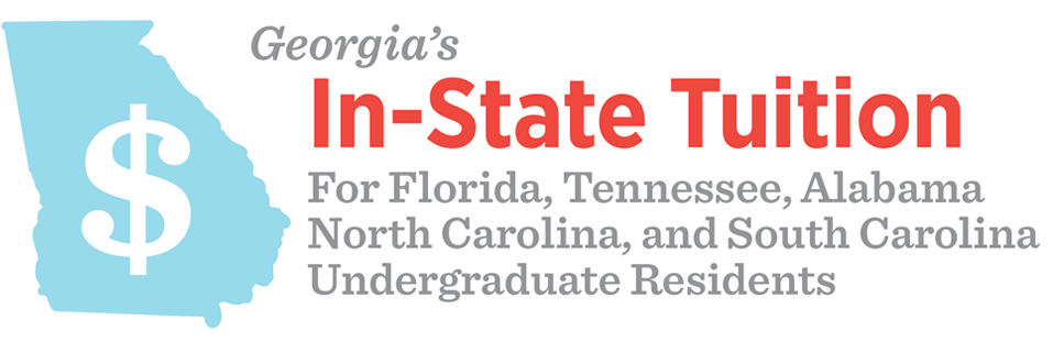 Georgia's In-State Tuition, available for Florida, Tennessee, Alabama, South Carolina, & North Carolina Undergraduate Residents