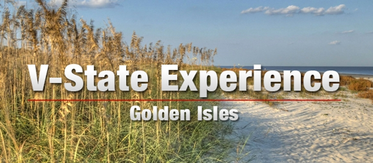 Golden Isles Georgia V-State Experience