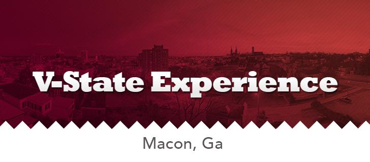 Macon Georgia V-State Experience